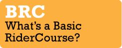 What's a Basic RiderCourse?
